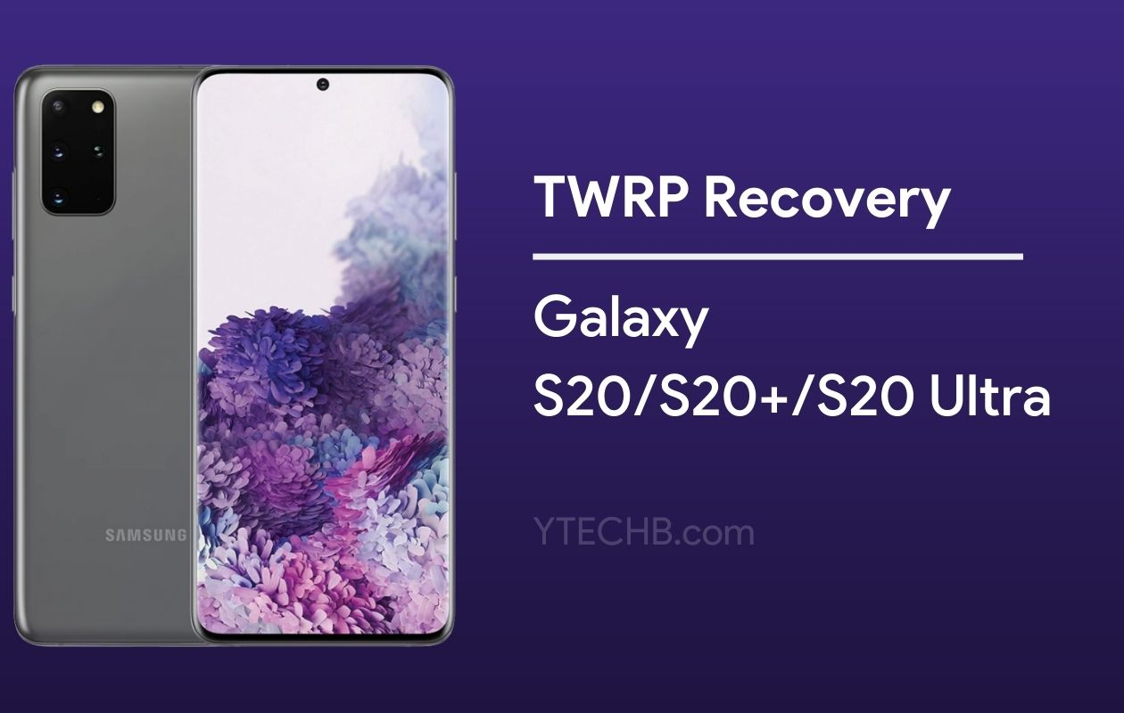 Download TWRP Recovery for Samsung Galaxy S20 Series (Exynos)