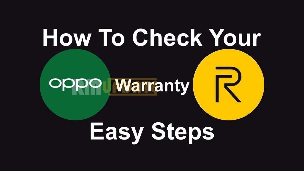 Here You Can Check Warranty of Realme & OPPO Phones